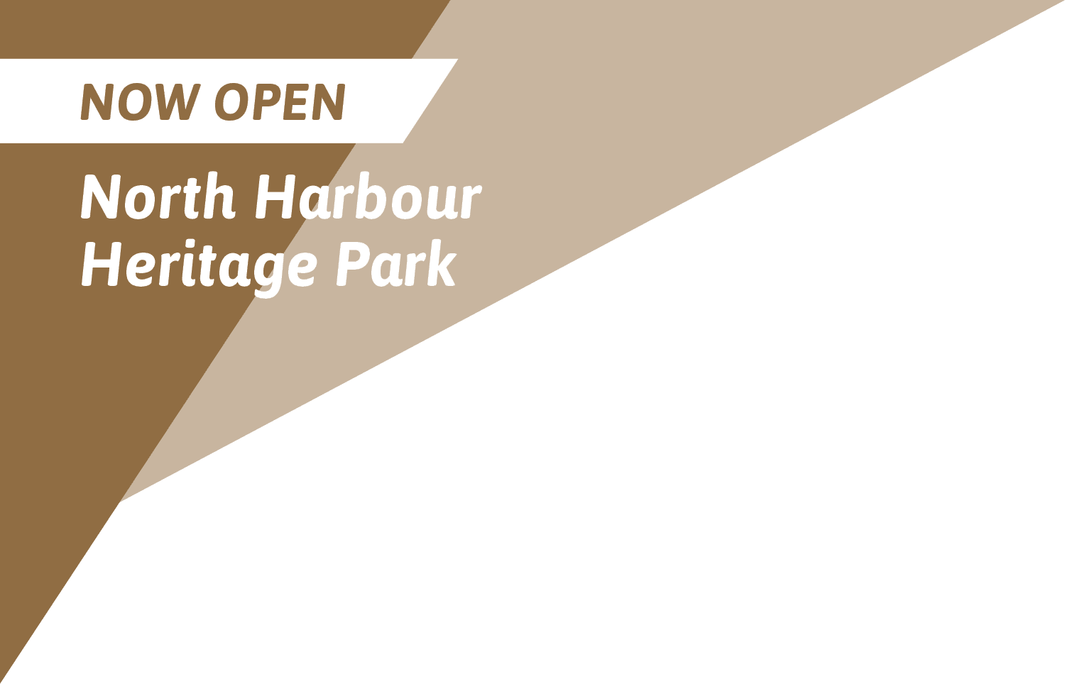 North Harbour Heritage Park - Now Open